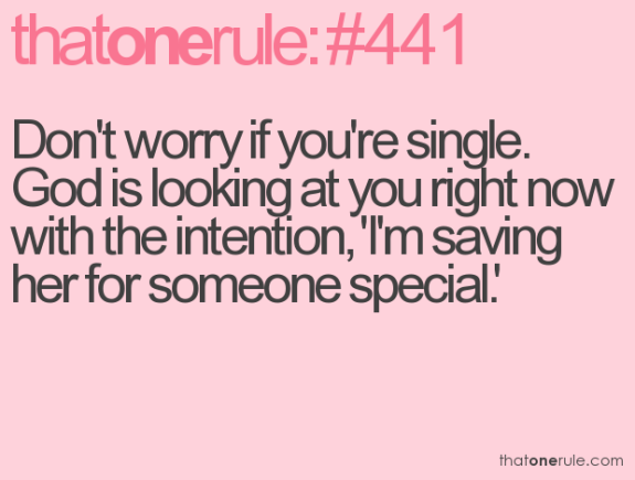 Single for god staying Single? Don't